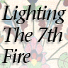Lighting the 7th Fire